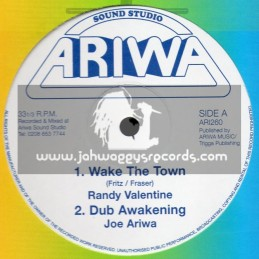 "Ariwa-12""-Wake The Town / Randy Valentine + King Of Zamunda / Joe Ariwa Feat. Addis Pablo & Karmelody"