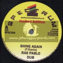 "Spectrum 1-7""-Shine Again / Ras Pablo + Live Up / Ras Pablo"