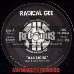 """THC RECORDS-7""""-ILLUSIONS / RADICAL GEE (LIMITED EDITION)"""