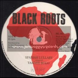 "Black Roots-12""-Spanish Lullaby / Yami Bolo"