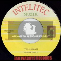 """INTELITEC MUZIK-7""""-TALLAWAH / WHITE MICE"""
