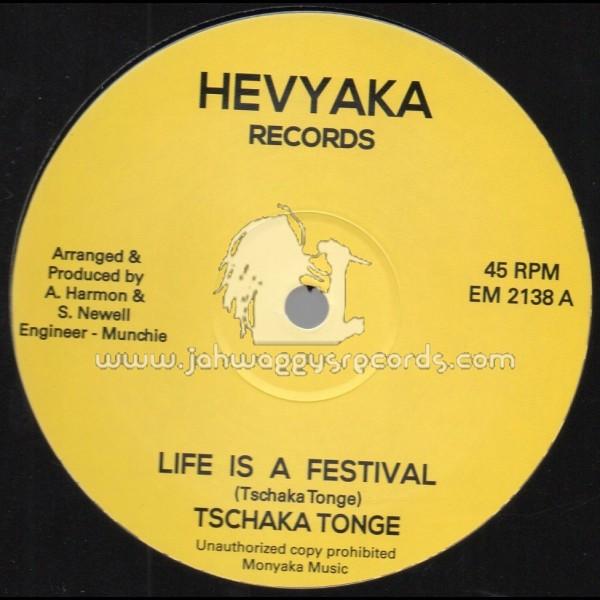 Tschaka Tonge Life Is A Festival