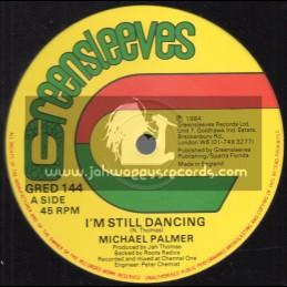 "Greensleeves-12""-Im Still Dancing / Michael Palmer + No War / Robert French"