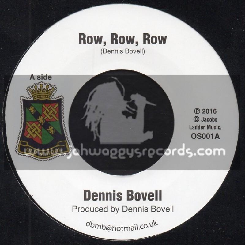 """Old School-7""""-Row Row Row / Dennis Bovell"""