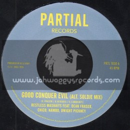 "Partial Records-7""-Good Conquer Evil (Alt. Soldje Mix) / Restless Mashaits"