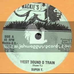 "Wackies-10""-West Bound D Train / Super T + Style And Fashion / Jah Batta - Original Press"