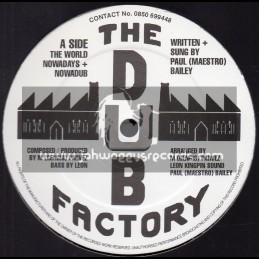 """The Dub Factory-12""""-The World Nowadays / Paul Bailey + Poetry In Motion / The Dub Factory"""