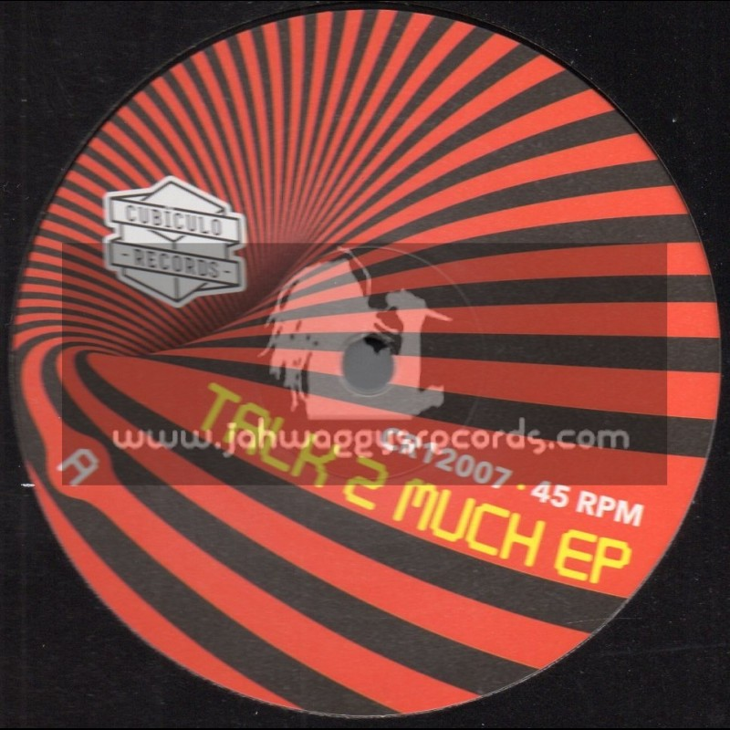 """Cubiculo Records-12""""-Talk To Much / Conscious Sounds Feat. Pupa Jim And King General"""