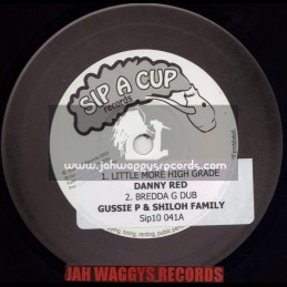"""SIP A CUP RECORDS-10""""-LITTLE MORE HIGH GRADE/DANNY RED + DONT BE BLIND / ROBBIE V"""