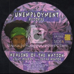 """Unemployment Records-7""""-Healing Of The Nation / Lilly Melody Aka Isiah Mentor"""