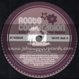 """Roots Cooperation-7""""-What Dem Done / Valentina B"""