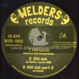 "Welders Records-12""-Wild World / Massive Dub Corperation + Struggling Sax / Dawa Hi-Fi Meets Fyah Horns"
