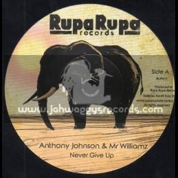 "Rupa Rupa Records-7""-Never Give Up / Anthony Johnson And Mr Williams + Reggae Story / Masta G"