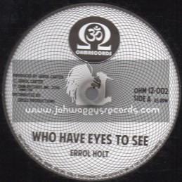 """OHM Records-12""""-Who Have Eyes To See / Errol Holt + Gimmie Gimmie / Errol Holt"""