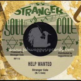 "Stanger Cole-7""-Help Wanted / Stranger Cole + Glad Your Living / Stranger Cole"