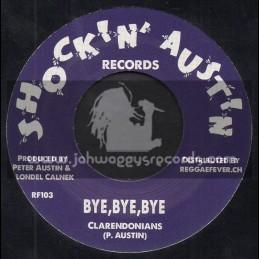 "Shockin Austin Records-7""-Bye Bye Bye / Clarendonians + I m Restless / Thrillers"