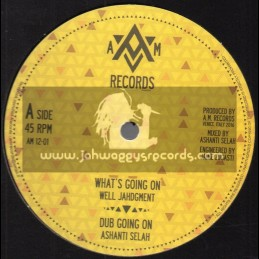 """A M Records-12""""-Whats Going On / Well Jahdgment + Willie Lynch / Donovan Kingjay"""