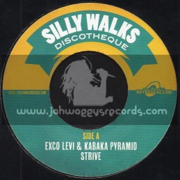 "Silly Walks-7""-Strive / Exco Levi And Kabaka Pyramid + Lonesome Soldier / Lutan Fyah"