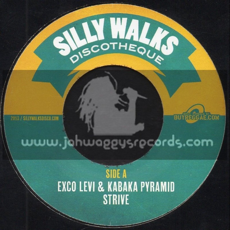 """Silly Walks-7""""-Strive / Exco Levi And Kabaka Pyramid + Lonesome Soldier / Lutan Fyah"""