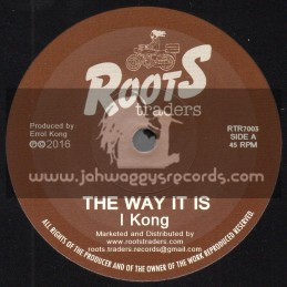 """Roots Traders Records-7""""-The Way It Is / I Kong"""