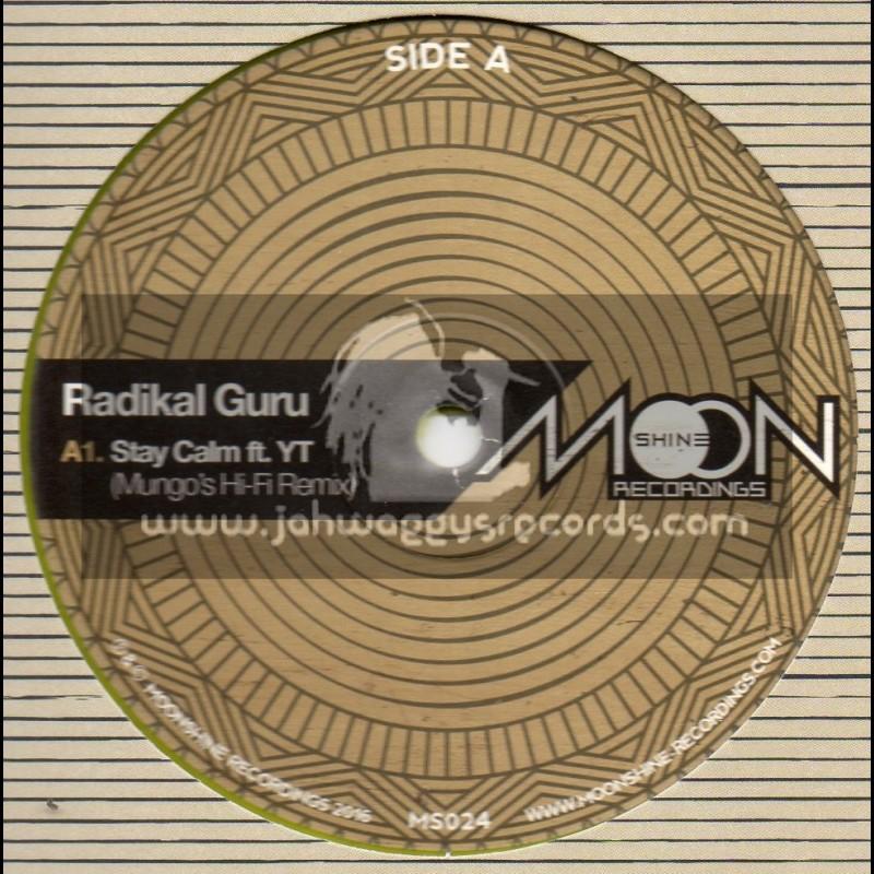 "Moonshine Recordings-12""-Stay Calm / YT - Radikal Guru - Mungos Hi-Fi Remix + Earthwalker / Radikal Guru - Sekkleman Remix"
