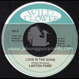 """Wild Flower-7""""-Love Is The Song / Laxton Ford"""