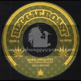 "Reggae Roast-7""-Weed Anthem / Adam Prescott Feat. Donovan Kingjay"