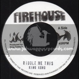 "Firehouse -7""-Riddle Me This / King Kong"