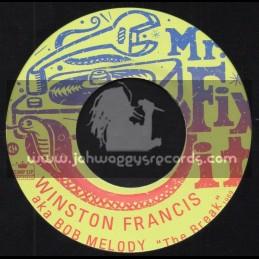 "Mr Fix It-7""-The Break / Winston Francis - Bob Melody + Your Cheating Heart / Winston Francis And Lloyd Robinson"