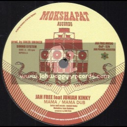 "Mokshapat Records-12""-Mama / Jah Free Feat. Juniah Kinky + Wilder Chants / Dubious Feat. Mat I"