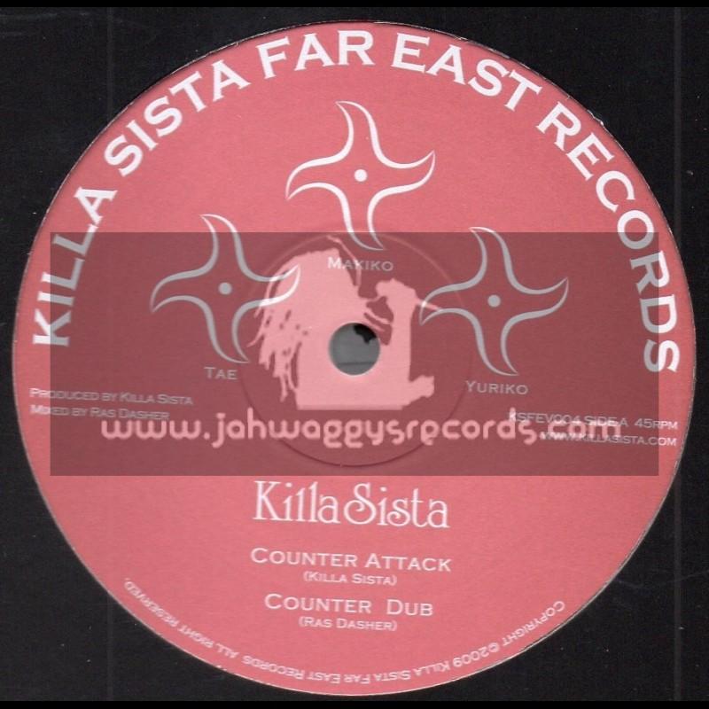 """Killa Sista Far East Records-10""""-Counter Attack / Killa Sista"""