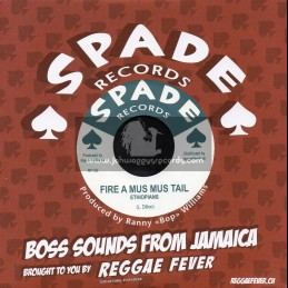 "Spade Records-7""-Fire  A Mus Mus Tail / Ethiopians + Crock Iron / Ranny Williams And Hippy Boys"