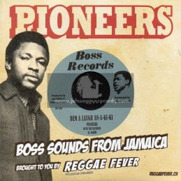"Boss Records-7""-Dem A Laugh An-A-Ki-Ki / Pioneers With The Blenders + Dolly House On Fire / Pioneers"