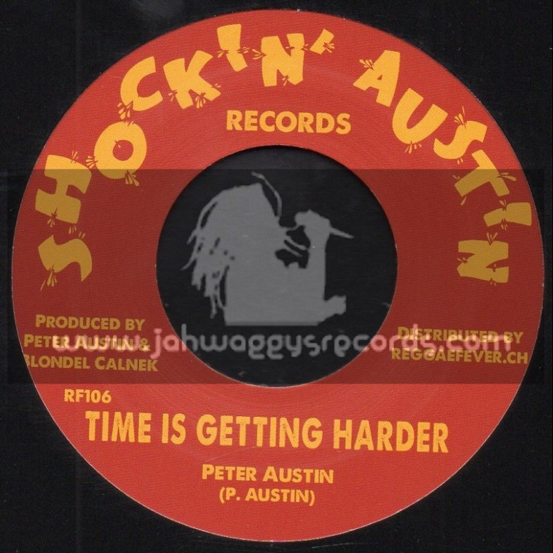 """Shockin Austin Records-7""""-Time Is Getting Harder / Peter Austin + Love Is The Greatest Science / Kingstonians"""