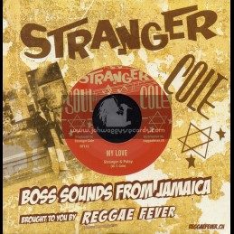 """Stanger Cole-7""""-My Love / Stanger And Patsy + So Nice Like Rice / Basil Daley & Conquerors"""
