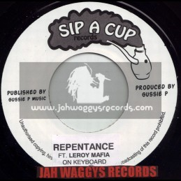 "SIP A CUP RECORDS-7""-REPENTANCE / FEATURING LEROY MAFIA ON KEYBOARD"