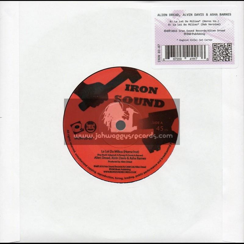 "Iron Sound-7""-La Loi Du Millieu / Alien Dread With Alvin Davis And Asha Barns"