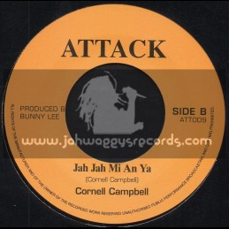 "Attack-7""-Jah Jah Mi An Yah / Cornell Campbell"