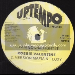 "Uptempo-12""-I Am Gonna Fight It / Robbie Valentine - 1996"