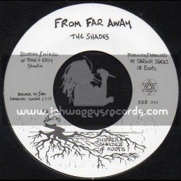 """Darker Shades Of Roots-7""""-From Far Away / The Shades + Trials In Kurdistan / The Shades"""