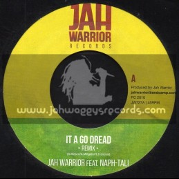 "Jah Warrior Records-7""-It A Go Dread / Jah Warrior Feat. Naph-Tali"
