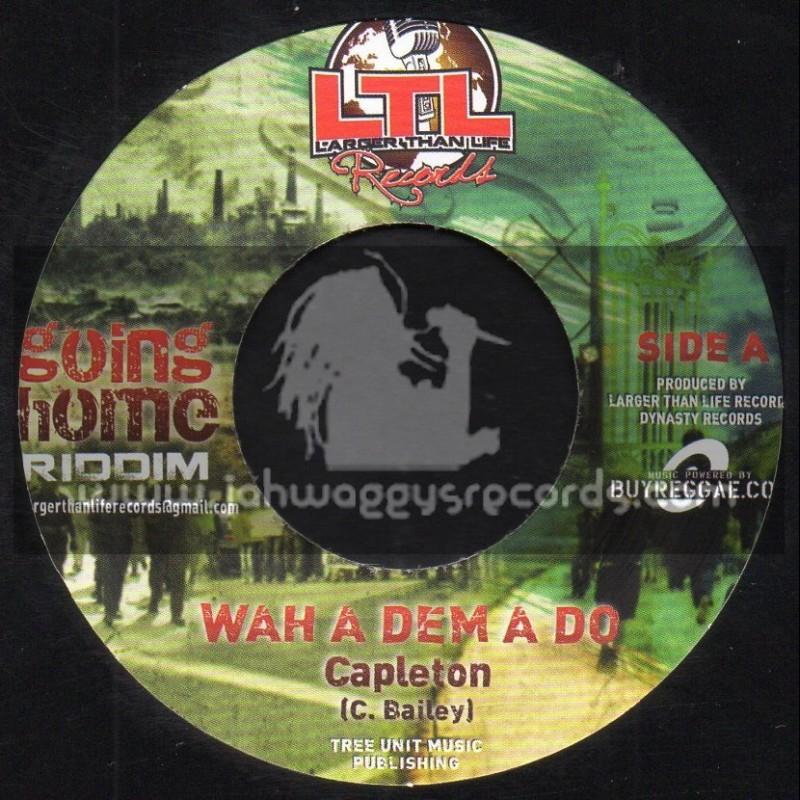 "Larger Than Life Records-7""-Wah A Dem A Do/ Capleton + Larger Than Life / Chino"