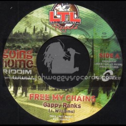 """Larger Than Life Records-7""""-Free My Chains / Gappy Ranks + Just Perfection / Pressure Busspipe"""
