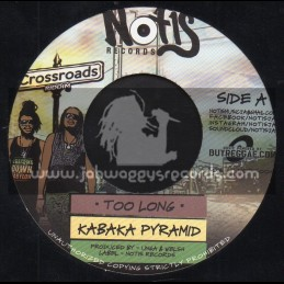 "Notis Records-7""-Too Long / Kabaka Pyramid + Carry On / IBA Mahr"