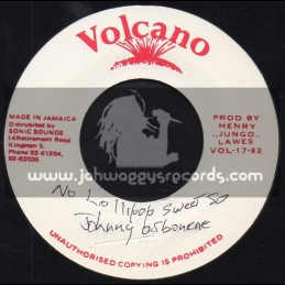 "Volcano-7""-No Lollipop Sweet So / Johnny Osbourne"