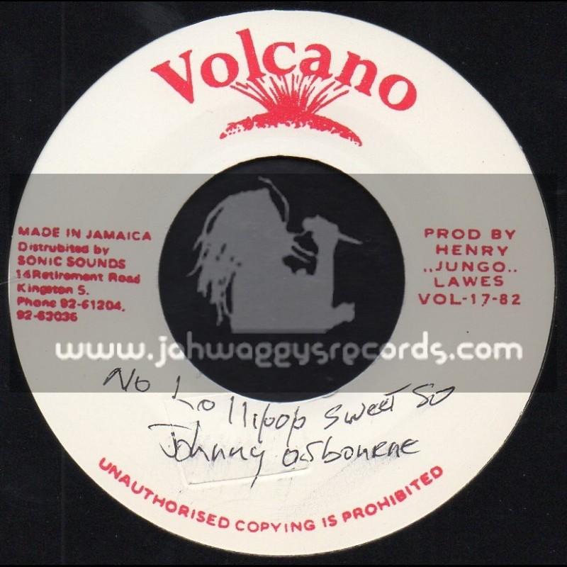 "Volcano-7""-No Lollipop Sweet So / Johnny Osbourne"