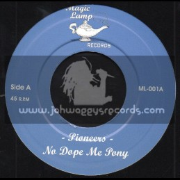 """Magic Lamp Records-7""""-No Dope Me Pony / Pioneers + C.N Express / Clancys All Stars"""