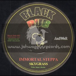 """Black Dubs-7""""-Immortal Steppa / Skygrass + Braveheart Dub"""