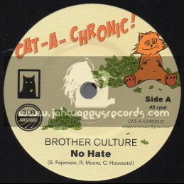 """Cat A Chronic-7""""-No Hate / Brother Culture"""