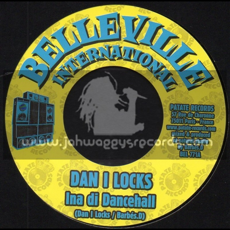 "Belleville International-7""-Ina Di Dancehall / Dan I Locks"